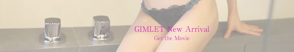 GIMLET NEW ARRIVAL GO THE MOVIE